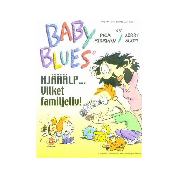 Baby Blues - Hjälp, vilket familjeliv!