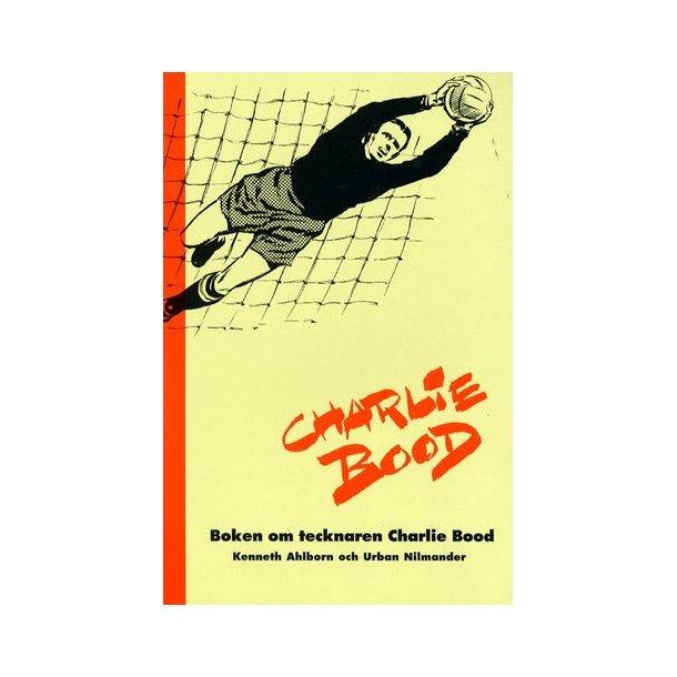 Charlie Bood - boken om tecknaren Charlie Bood