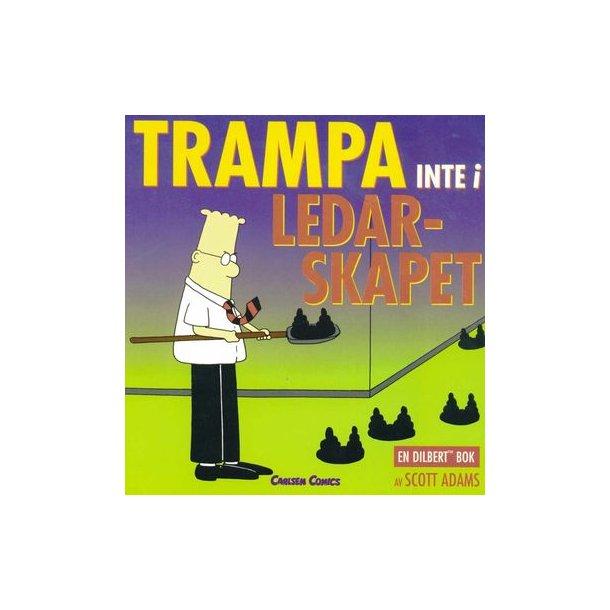 Dilbert - Trampa inte i ledarskapet