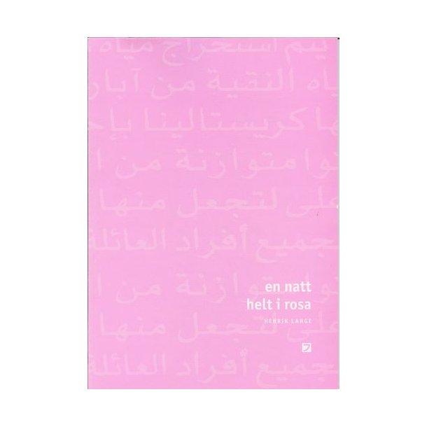 En natt helt i rosa