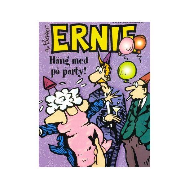 Ernie - Häng med på party