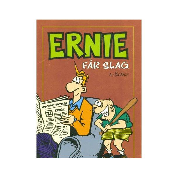 Ernie får slag