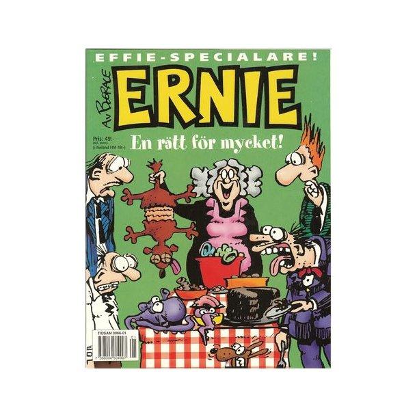 Ernie Jul 1997 - En rätt för mycket