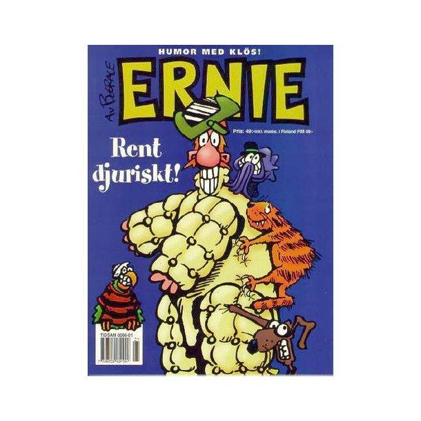 Ernie Jul 1998 - Rent djuriskt!