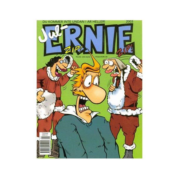 Ernie Jul 2003 - Du kommer inte undan i år heller!