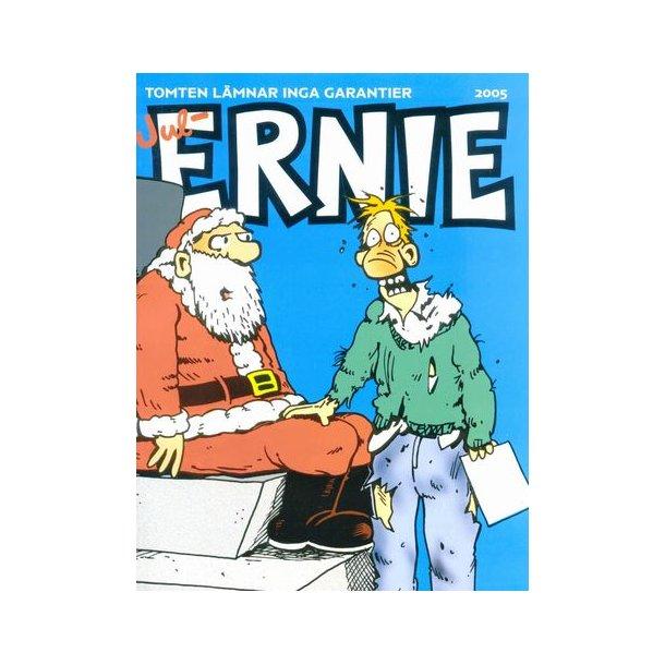 Ernie Jul 2005 - Tomten lämnar inga garantier