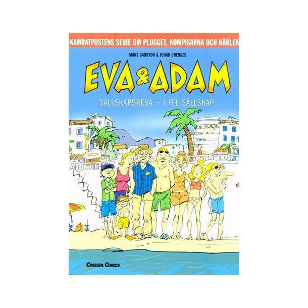 Eva & Adam 10 - Sällskapsresa i fel sällskap