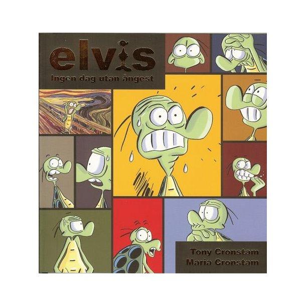 Elvis 06 - Ingen dag utan ångest