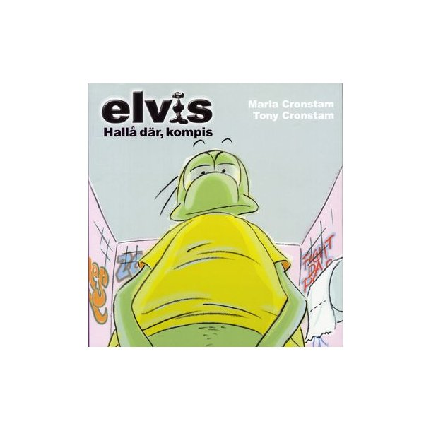 Elvis 08 - Hallå dår, kompis!