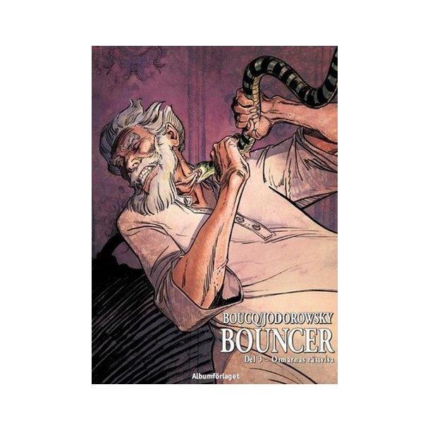 Bouncer 03 - Ormarnas rättvisa