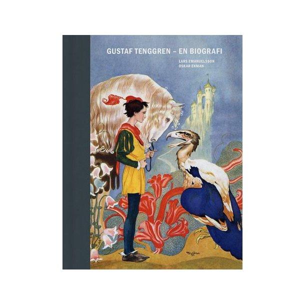 Gustaf Tenggren - En biografi