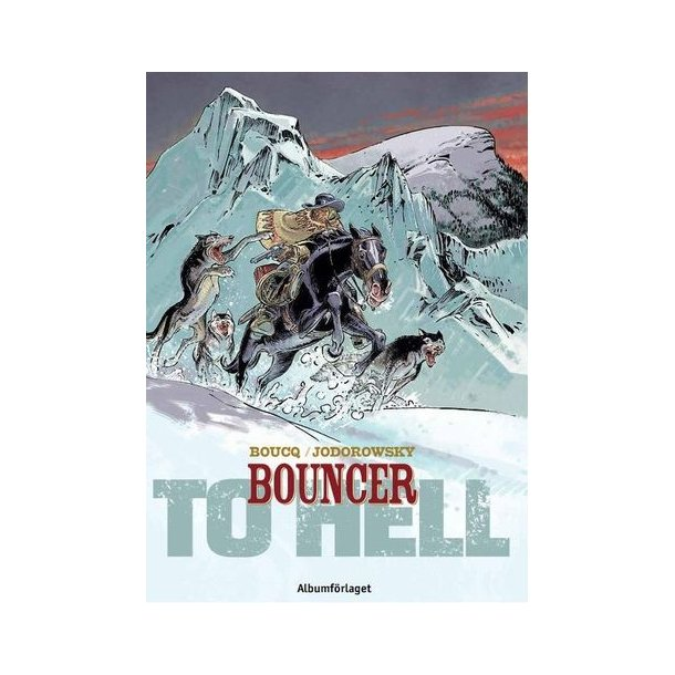 Bouncer 08 - To hell