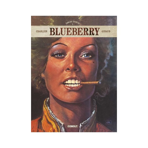 Blueberry - Samlade äventyr 5