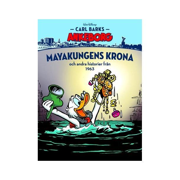 Carl Barks Ankeborg 15 - Mayakungens krona