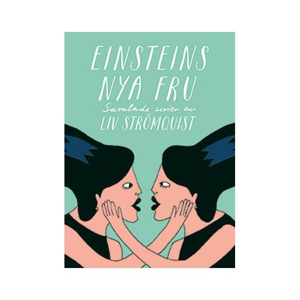 Einsteins nya fru - Samlade serier av Liv Strömqui