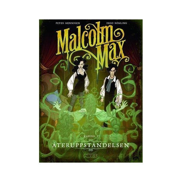 Malcom Max 2 - Återuppståndelsen