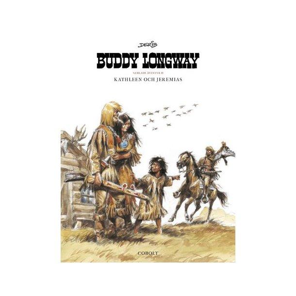 Buddy Longway - Samlade äventyr 2