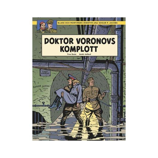 Blake och Mortimer - Doktor Voronovs komplott