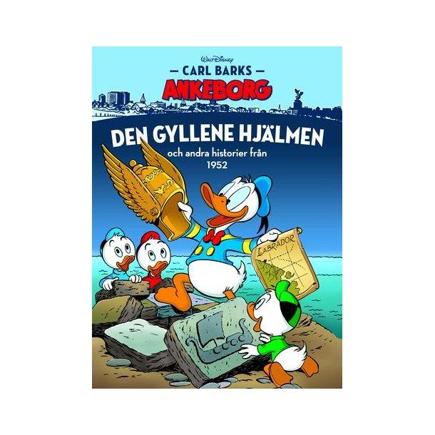 Carl Barks Ankeborg 28 - Den gyllene hjälmen
